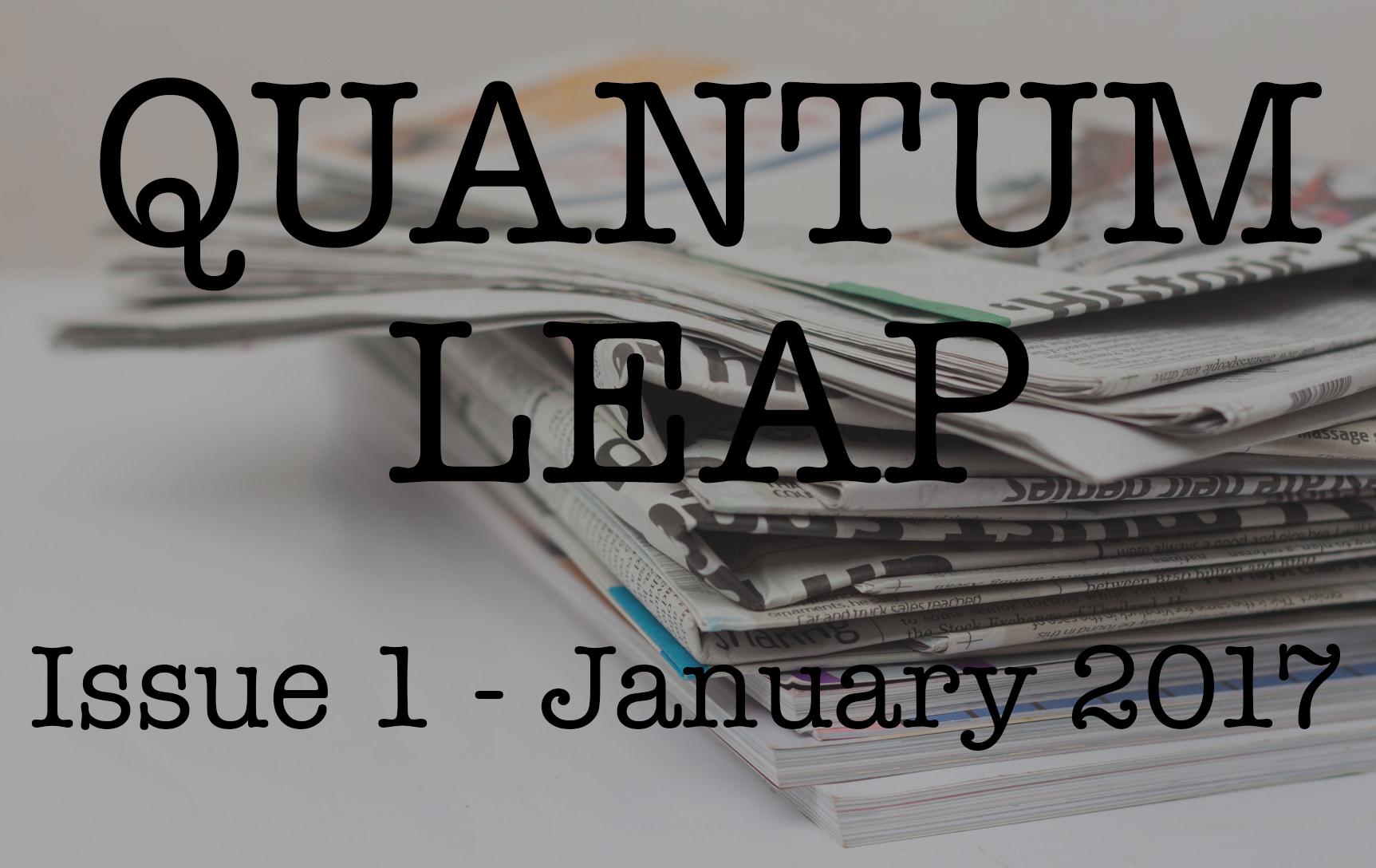 Quantum Leap – January 2017