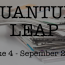 Quantum Leap – September, 2017