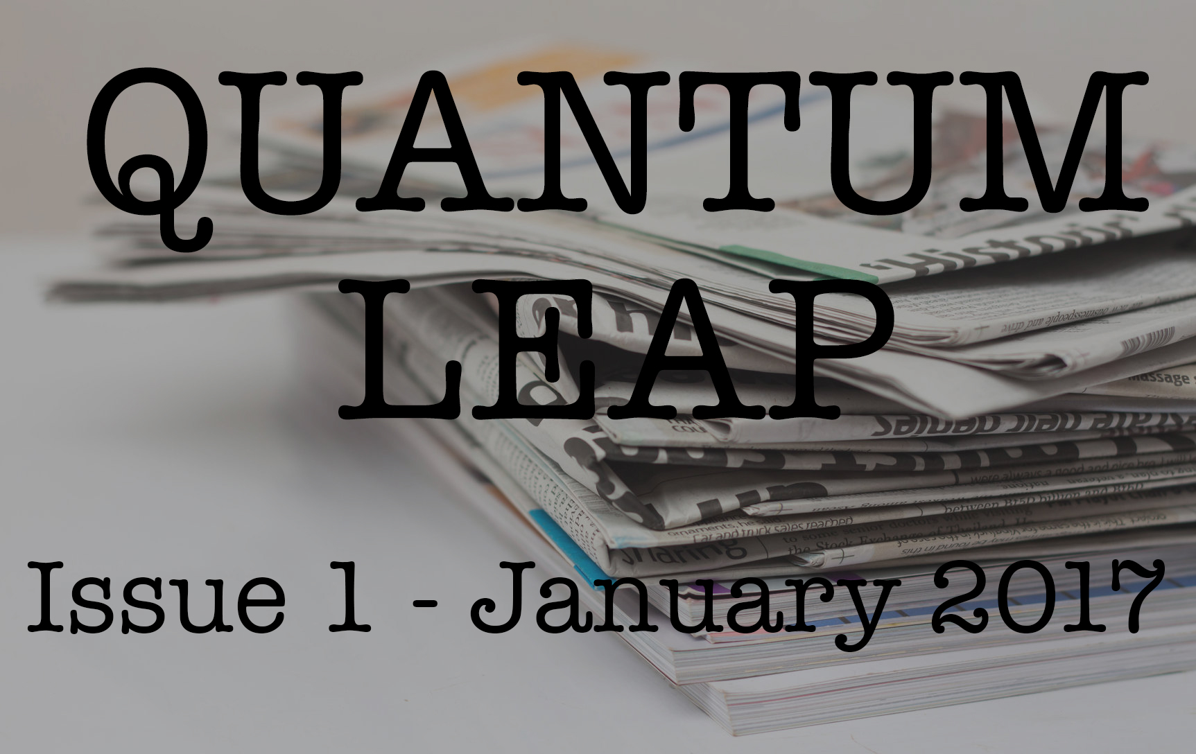 Quantum Leap – January 2017